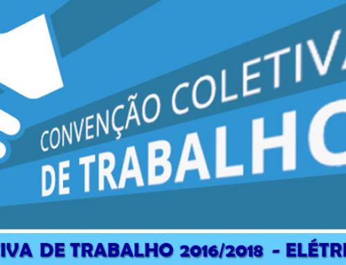 CONVENÇÃO COLETIVA DE TRABALHO 2016/2018 – ELÉTRICOS E ELETRÔNICOS