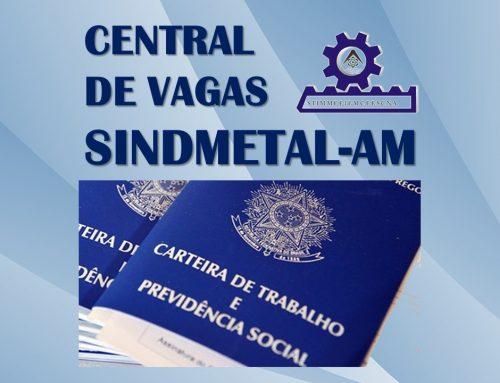 Central de Vagas Sindmetal-AM: oportunidades de empregos