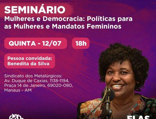 """Seminário """"Mulheres e Democracia: Políticas para as Mulheres e Mandatos Femininos"""""""