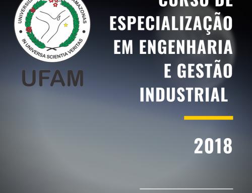 UFAM disponibiliza vagas gratuitas em curso de especialização – Programa de Qualificação de Recursos Humanos Para o Polo Industrial de Manaus