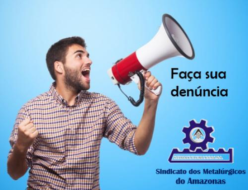 Sindicato dos Metalúrgicos do Amazonas divulga número de Whatsapp para denúncias de trabalhadores