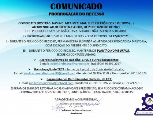 Comunicado – Prorrogação Recesso