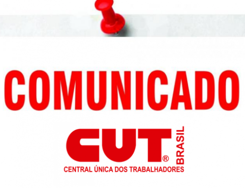 Comunicado – Central Única dos Trabalhadores – CUT/AM